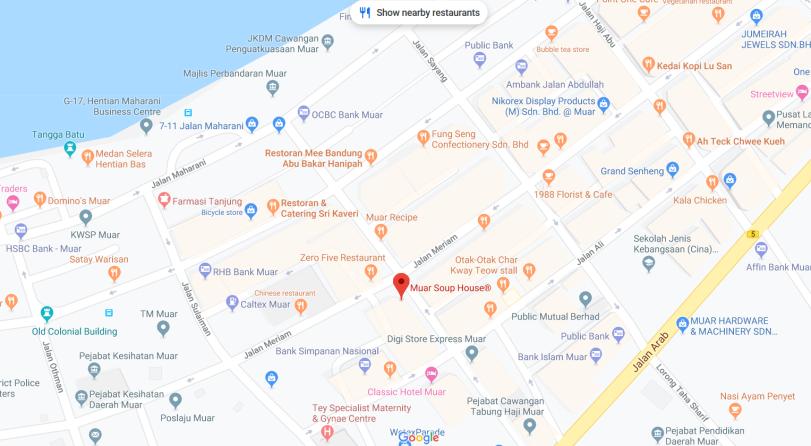 Muar Soup House : Tempat makan di Muar, Bandar Maharani, Johor - Map
